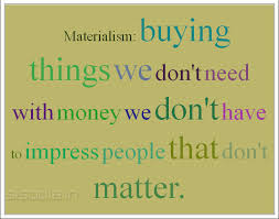 The RELIGION of MATERIALISM, Are We Part of its CULT?