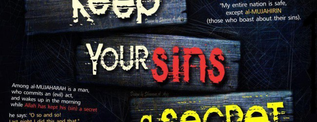 Divulging sins: Don't reveal what Allah SWT Chooses to conceal