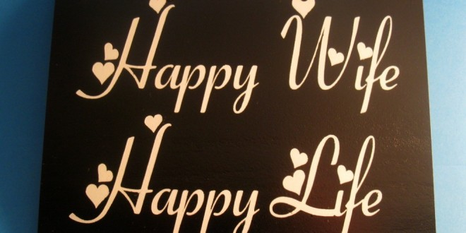 happy-wife-happy-life-quote-1-660x330
