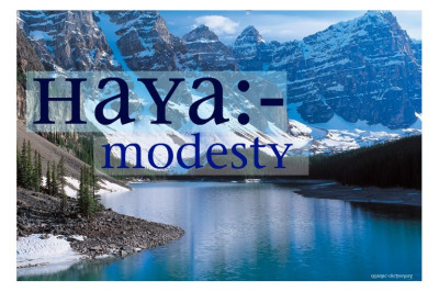 Hayaa  – Shame and Modesty
