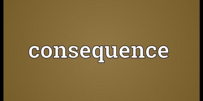 The Concept of Consequence