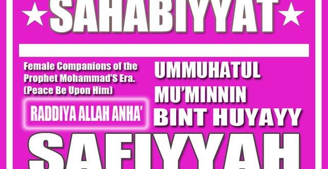 Sayyidah Safiyyah bint Huyay  Part 7